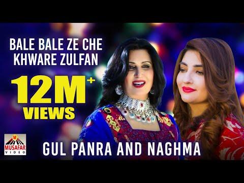 Naghma and Gulpanra New Song - Bale Bale Ze Che Khware Zulfan By Naghma and Gulpanra thumbnail