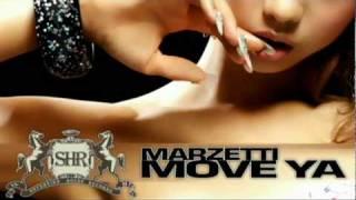 Marzetti - Move Ya