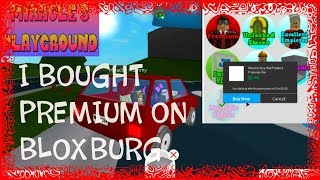 ROBLOX WHAT YOU GET WHEN BUYING PREMIUM ON BLOXBURG