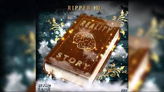 Ripper HD - Reality Story (Official Audio) | 2019
