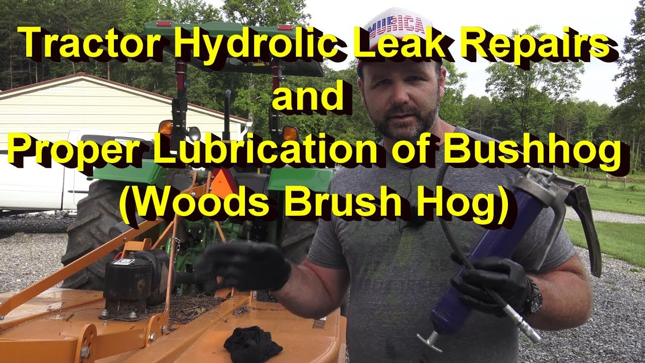 How to properly lubricate and maintain your Bush hog (rotary cutter)  Tractor Hydraulic Repair Job