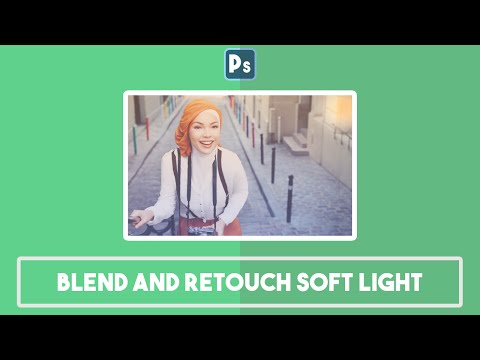 Tutorial Blend and Retouch Soft Light - Ps #4