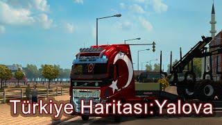Euro Truck Simulator 2 Avrupa-Türkiye Haritası: Yalova Güncellemesi