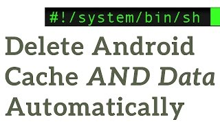 Delete Android App Cache AND App Data Automatically screenshot 5