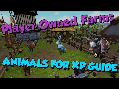 1-99/120 Player Owned Farms Guide! [Runescape 3] Animal Xp & Grow times