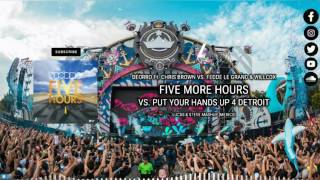 Download Five Hours vs. Put Your Hands Up 4 Detroit (Lucas & Steve Mashup WOM) MP3 song and Music Video