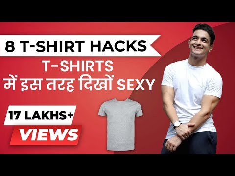 8 Tshirt Fashion Tricks in Hindi - TSHIRTS को इस तरह सेक्सी बनाओ | BeerBiceps Hindi Fashion Tips