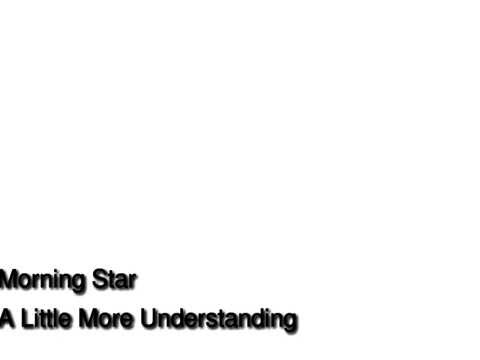 Morning Star - A Little More Understanding.mp3 bud
