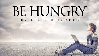 Try To Be Hungry | inspirational Short Story |