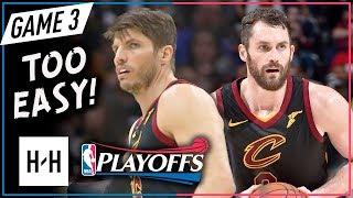 Kevin Love & Kyle Korver Full Game 3 Highlights Cavs vs Raptors 2018 Playoffs ECSF - TOO SICK!
