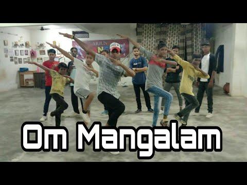 Om Mangalam | Kambakkht Ishq | Dance Class Video | Choreography Arjun Baghel |