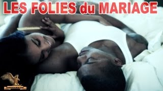 LA FOLIE du MARIAGE 1