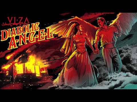 VIZA - DIABOLIC ANGEL - New Song #9