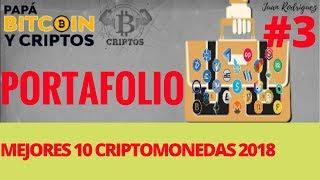 Mejores 10 Criptomonedas 2018 | PORTAFOLIO # 3 |