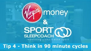 Virgin Money Tip 4 - Think in 90 minute cycles