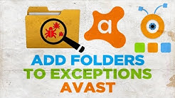 How to Add Folders to the Avast 2018 Exceptions