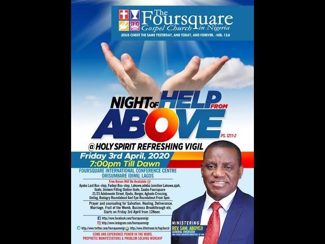 April 2020 Edition Holy Spirit Refreshing Vigil prayer with the General Overseer Rev Sam Aboyeji