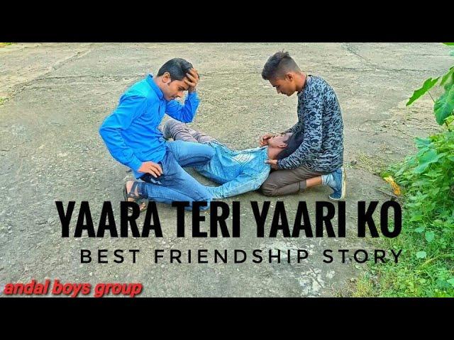 Yaara teri yaari ko | Most Emotional| Heart touching video | 2018 video