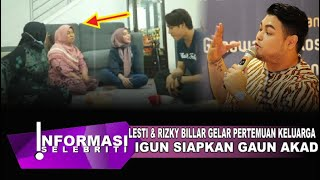 Lesti Kejora & Rizki Billar Langsungkan Pertemuan Keluarga, Ivan Gunawan Bocorkan Soal Gaun Akad