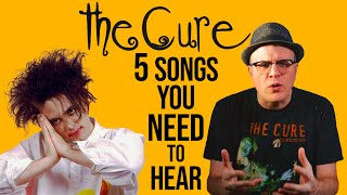The Cure: TOP 5 HIDDEN GEMS From Robert Smith and Co | Pop Fix | Professor of Rock