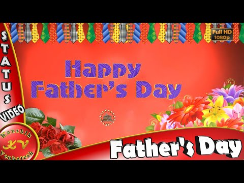Happy Father's Day 2017,Wishes,Whatsapp Video,Greetings,Animation,Messages,Quotes,Dad Day,Download