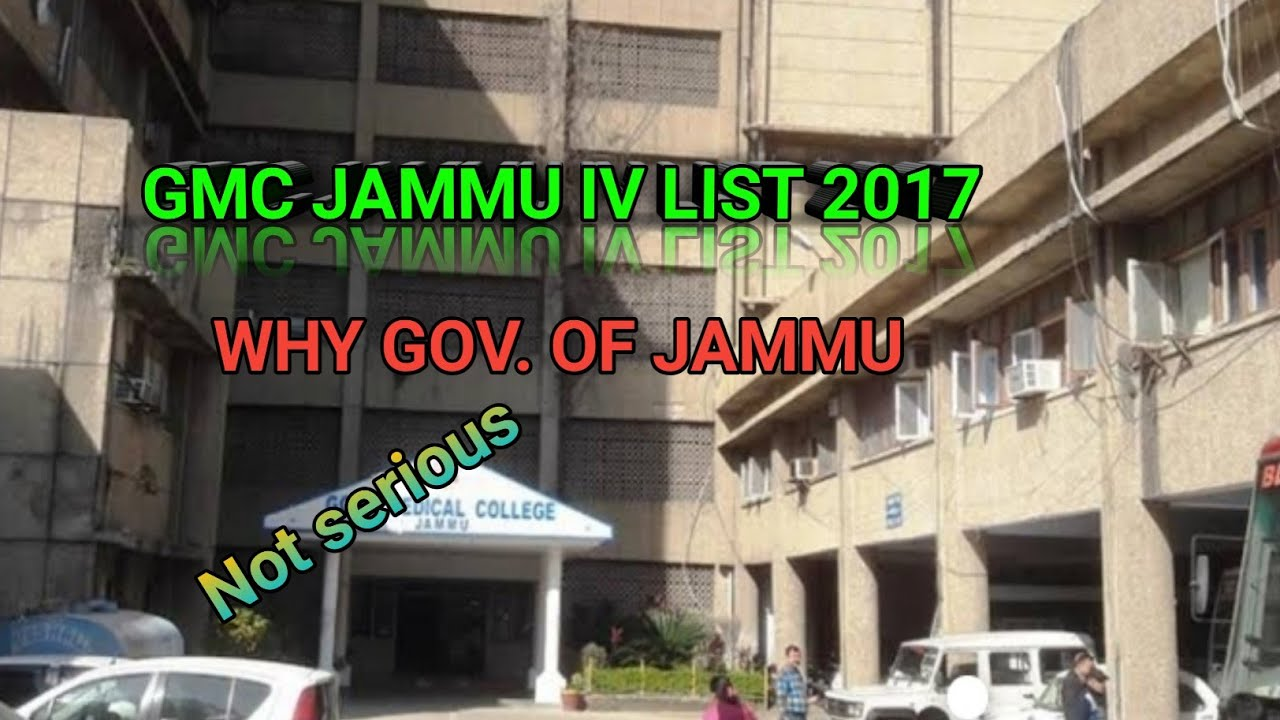 Gmc Jammu Iv List 2017 Why So Late Youtube