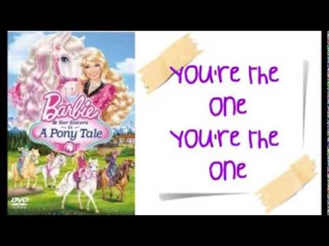 Barbie and Her Sisters in a Pony Tale - You're the One w/lyrics