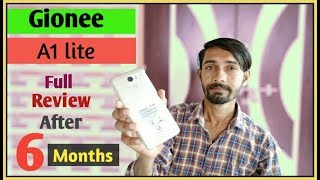 Gionee A1 lite full review after 6 months of use...