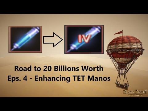 Black Desert Online - Enhancing Manos +0 to  TET  (1008Mastery) | Road To 20Billion's Worth (Eps 4)