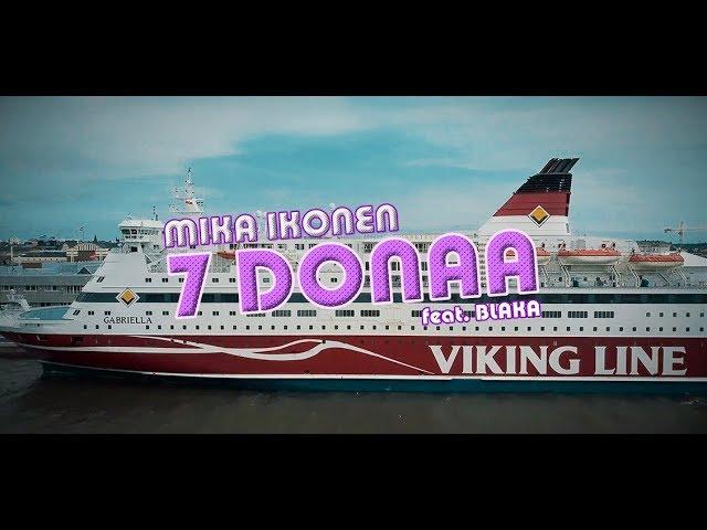 Mika Ikonen: 7 Donaa feat. Blaka