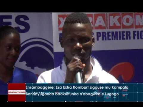SPORTS:Ensambaggere: Eza Extra kombart zigguse mu Kampala