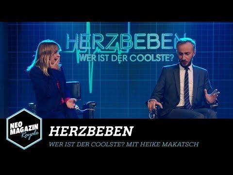 Herzbeben  Wer ist der Coolste? mit Heike Makatsch  NEO MAGAZIN ROYALE mit Jan Böhmermann  ZDFneo