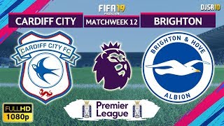 Cardiff City vs Brighton 2-1 | Premier League 2018/19 | Matchweek 12 | 10/11/2018 | FIFA 19