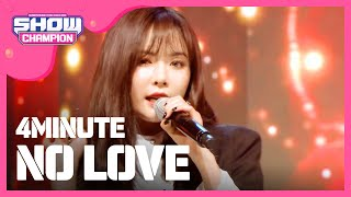 (Showchampion EP.172) 4MINUTE - No Love.