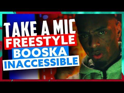 Take A Mic | Freestyle Booska Inaccessible