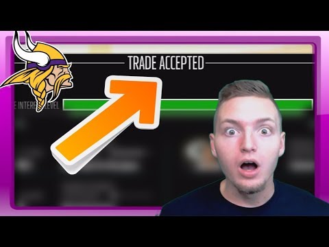 TWO BLOCKBUSTER TRADES GET ACCEPTED! - Madden 18 Vikings Connected Franchise #2