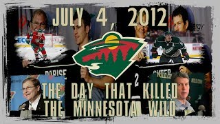 July 4, 2012: The Day That Killed The Minnesota Wild