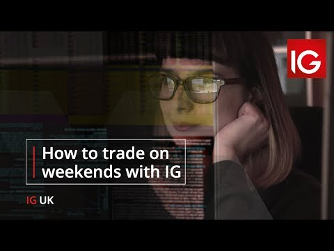 Weekend Trading With IG