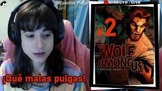 #EpoDirecto jugando THE WOLF AMONG US - Parte 2 -