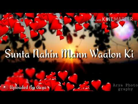 Ae Mann Karda Ae Thagi Thoriya||WHATSAPP STATUS|| Uploaded By Arya Salman