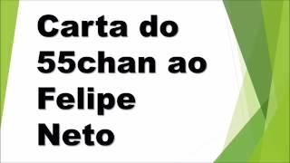 Resposta do 55Chan ao Felipe Neto