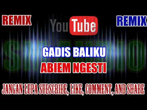 Free Download Karaoke Remix Kn7000 Tanpa Vokal | Gadis Baliku - Abiem Ngesti Hd Mp3 dan Mp4