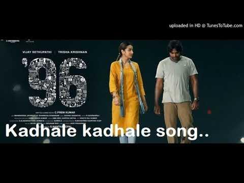 Kadhale Kadhale Song Hd 96 Tamil Movie