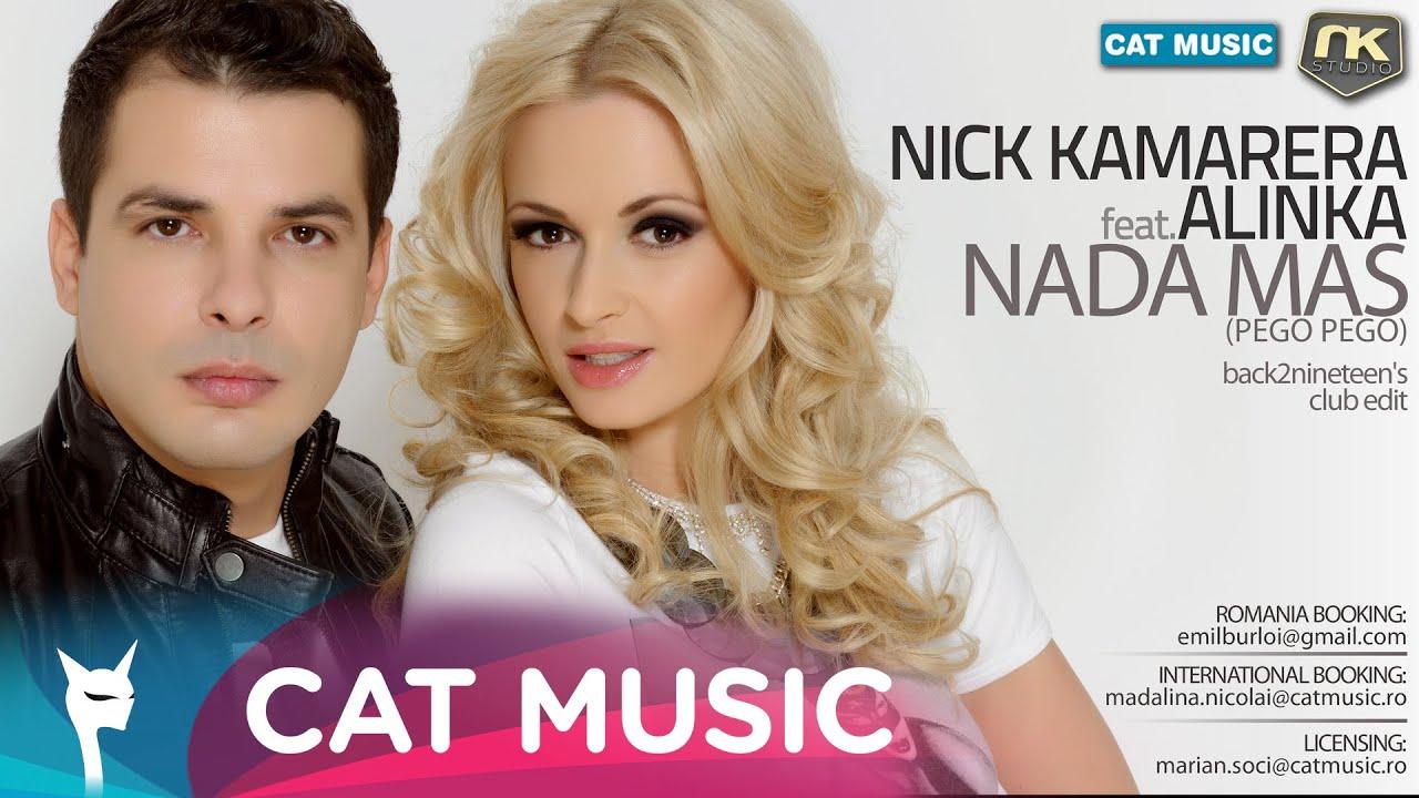 Nick Kamarera Feat. Alinka - Nada Mas (Pego Pego) (Club Radio Edit) (Official Single)