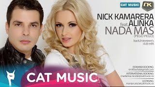 Nick Kamarera Feat. Alinka - Nada Mas (Pego Pego) (Club Radio Edit) (Official Single)