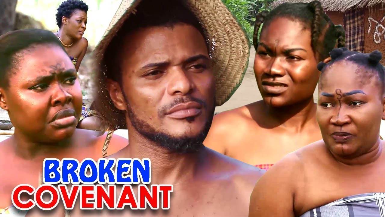 """Download BROKEN COVENANT SEASON 1&2 """"NEW MOVIE"""" - 2020 Latest Nollywood New Epic Movie"""