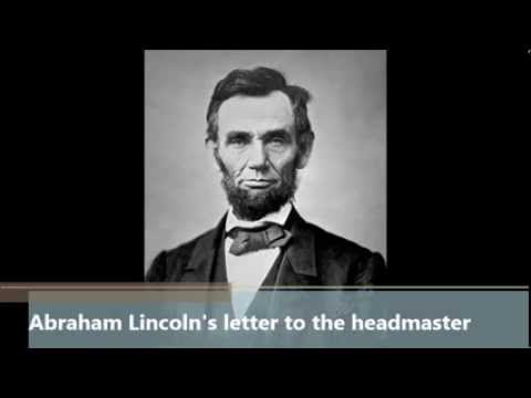 abraham lincoln s letter to a abraham lincoln s letter to the headmaster read by the 767