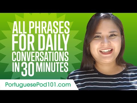 All Phrases You Need for Daily Conversations in Portuguese