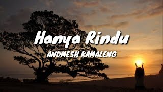 Gambar cover Andmesh Kamaleng - Hanya rindu [ Lirik video cover ]