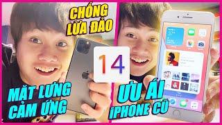 TOP TÍNH NĂNG ẨN iOS 14 SIÊU HAY: ƯU ÁI iPHONE ĐỜI CŨ, CHECK MÁY LOCK, CẢM ỨNG MẶT LƯNG...